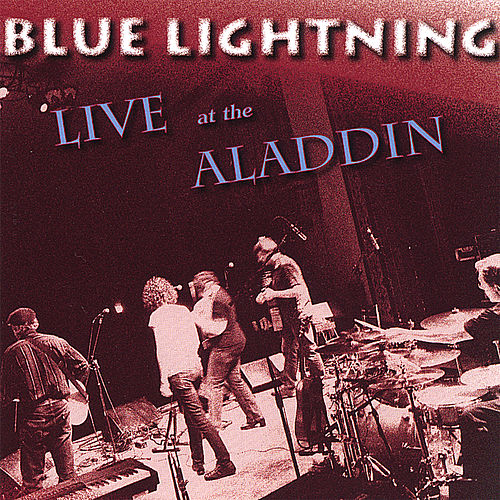 Live At the Aladdin Theater by Blue Lightning