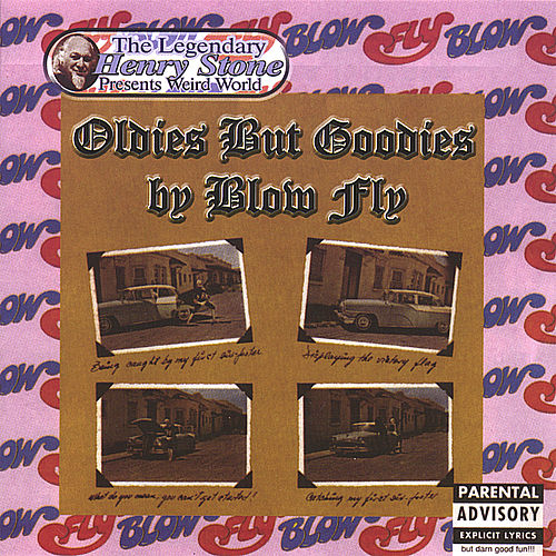 Oldies but Goodies by Blowfly
