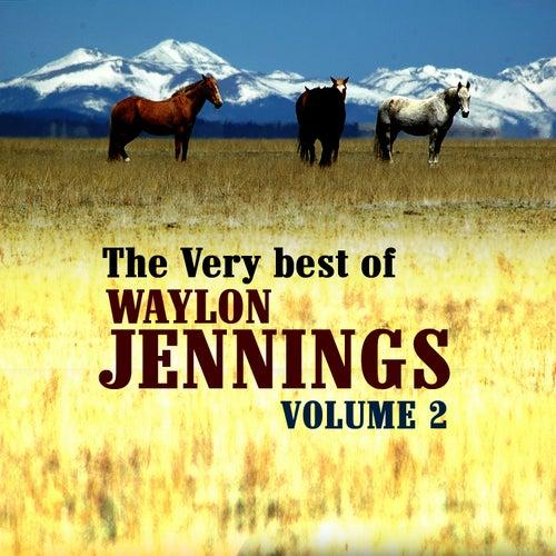 The Very Best Of Waylon Jennings Volume 2 by Waylon Jennings