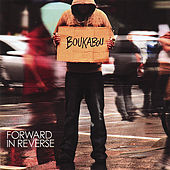 Forward in Reverse by Boukabou