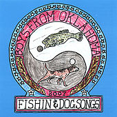 Fishin & Dog Songs by Various Artists