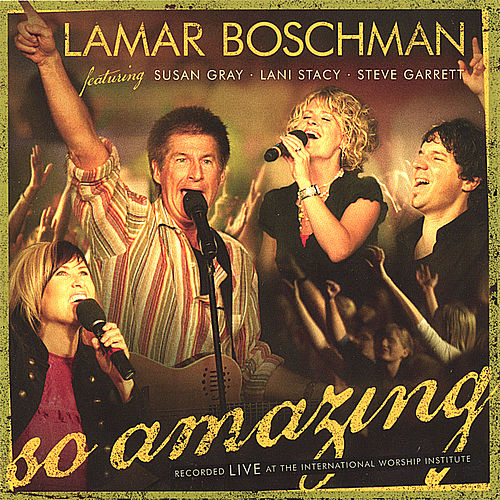 So Amazing - Featuring Susan Gray, Lani Stacy, Steve Garrett by Various Artists