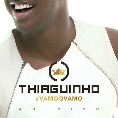 #Vamoqvamo - Ao Vivo (Deluxe) de Thiaguinho