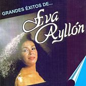 Grandes Exitos de... de Eva Ayllón
