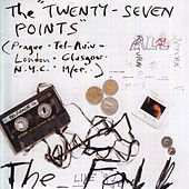 The Twenty-Seven Points by The Fall
