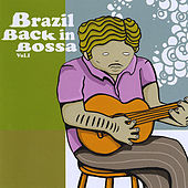 Brazil Back in Bossa Vol I by Brazil Back in Bossa