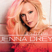 All out of Love by Jenna Drey
