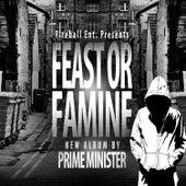 Feast or Famine de Prime Minister