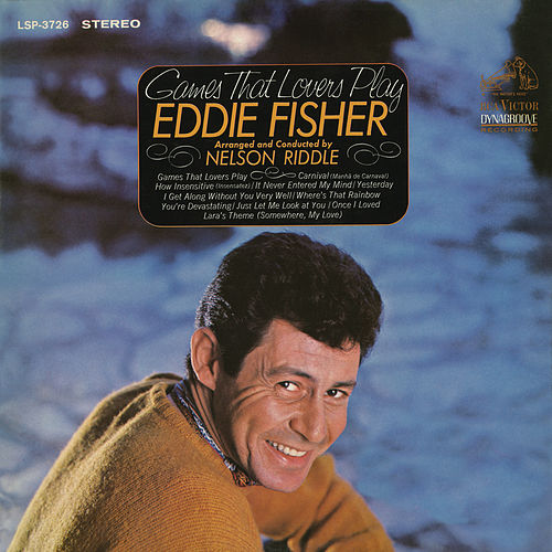 Games That Lovers Play by Eddie Fisher
