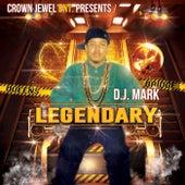 Legendary von D.j. Mark