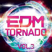 EDM Tornado, Vol. 3 - EP by Various Artists