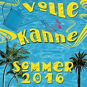 Volle Kanne Sommer 2016 by Various Artists