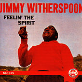 Feelin' The Spirit (Bescol) by Jimmy Witherspoon