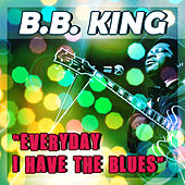 Everyday I Have the Blues de Various Artists
