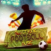 Electronic Football Music de Various Artists
