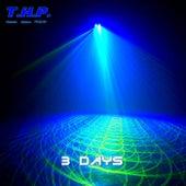 3 Days de Thp