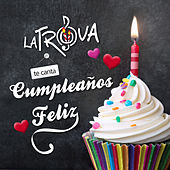 Cumpleaños Feliz de Trova