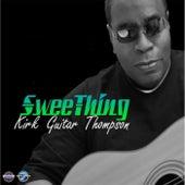 Sweething by Kirk Guitar Thompson