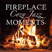 Fireplace Cozy Jazz Moments, Vol. 2 by Various Artists