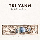 La belle enchantée de Tri Yann