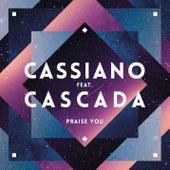 Praise You (Radio Edit) de Cassiano