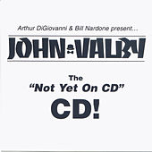 The Not yet on CD - CD by John Valby