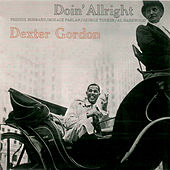 Doin' Allright (Remastered) von Dexter Gordon