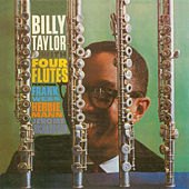 With Four Flutes (Remastered) de Billy Taylor