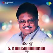 Hits of S. P. Balasubrahmanyam: Telugu by S.P. Balasubrahmanyam