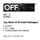 Fool Me - Single by Jay West