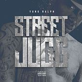 Street Juug by Yung Ralph