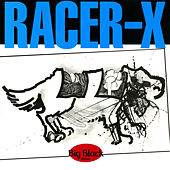Racer-X (Remastered) by Big Black