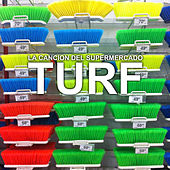 La Canción del Supermercado - Single de Turf