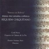 Requiem Chiquitano von Coral Nova