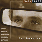 Backroads by Pat Donohue