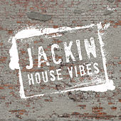 Jackin House Vibes von Various Artists