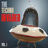 The Techno Invader, Vol. 1 di Various Artists