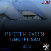 Pretty P*ssy by TeeFLii