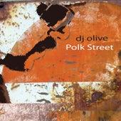 Polk Street by DJ Olive