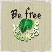 Be Free de Adão Negro