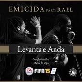 Levanta e Anda (Trilha Oficial do Jogo Fifa 2015) von Emicida