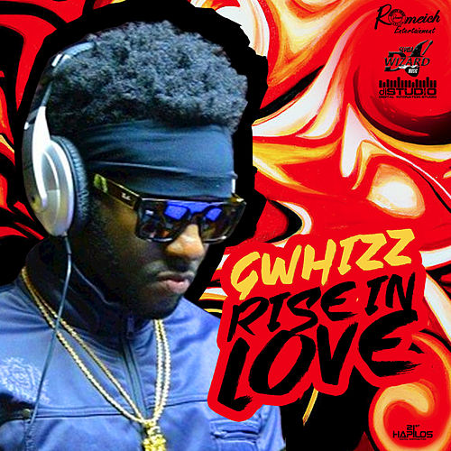 Rise in Love - Single by G-Whizz