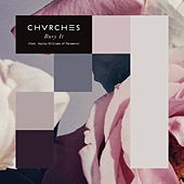 Bury It (featuring Hayley Williams of Paramore) de Chvrches