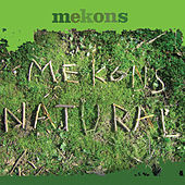 Natural by The Mekons