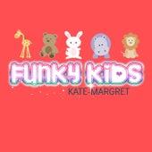 Funky Kids van Kate-Margret