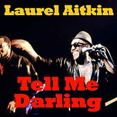 Tell Me Darling by Laurel Aitken