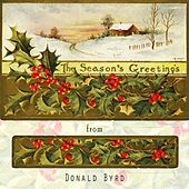 The Seasons Greetings From by Donald Byrd