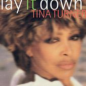 Lay It Down by Tina Turner