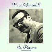 In Person (Remastered 2016) by Vince Guaraldi