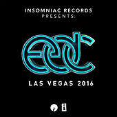Insomniac Records Presents: EDC Las Vegas 2016 von Various Artists